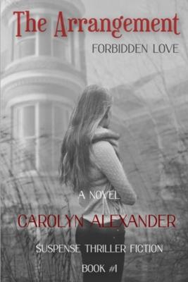 The Arrangement by Carolyn Alexander
