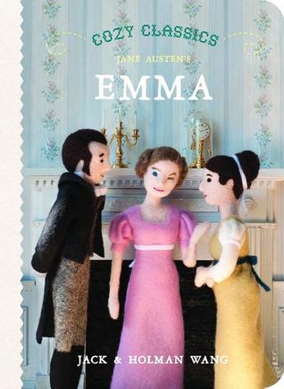 Cozy Classics: Emma by Jack Wang, Holman Wang, Jane Austen