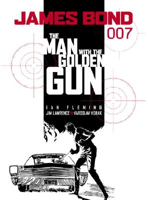 James Bond: The Man with the Golden Gun by James Lawrence, Ian Fleming