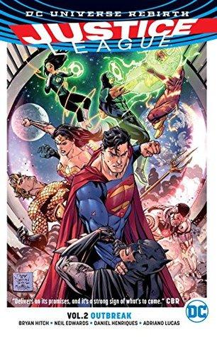 Justice League, Vol. 2: Outbreak by Neil Edwards, Daniel Henriques, Fernando Pasarín, Matt Ryan, Bryan Hitch