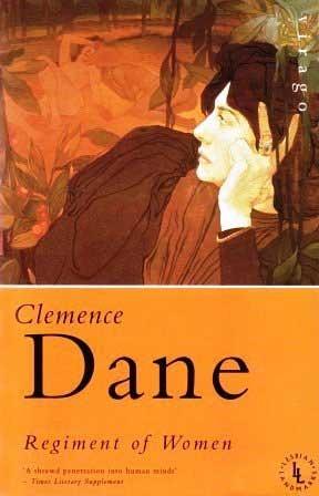 Regiment of Women by Clemence Dane, Alison Hennegan