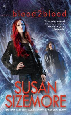 Blood2Blood by Susan Sizemore