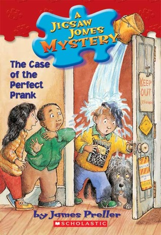 Case of the Perfect Prank by Jamie Smith, James Preller, R.W. Alley