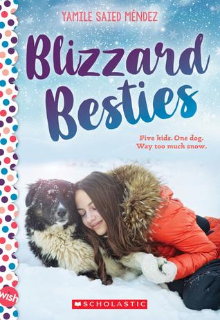 Blizzard Besties: A Wish Novel by Yamile Saied Méndez