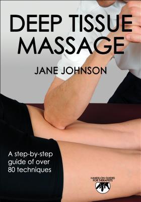 Deep Tissue Massage by Jane Johnson