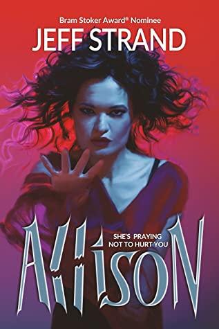 Allison by Jeff Strand
