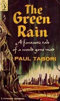 The Green Rain by Paul Tabori