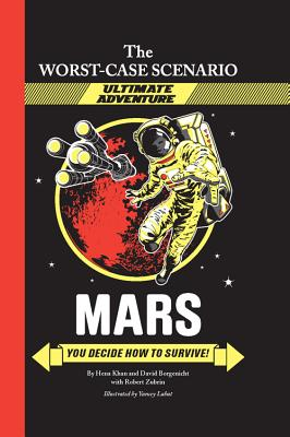 Mars: You Decide How to Survive! by David Borgenicht, Hena Khan