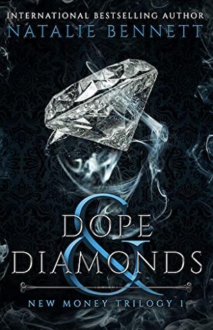 Dope & Diamonds by Natalie Bennett