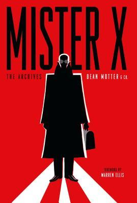 Mister X Archives (Archive Editions by Michael Reaves, Dean Motter, Jaime Hernández