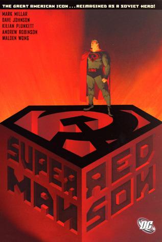 Superman: Red Son by Kilian Plunkett, Paul Mounts, Ken Lopez, Walden Wong, Andrew C. Robinson, Dave Johnson, Mark Millar