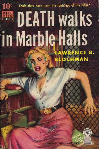 Death walks in Marble Halls by Lawrence G. Blochman