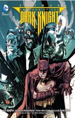 Batman: Legends of the Dark Knight Vol. 3 by Neil Googe, Tom Mandrake, Rafael Albuquerque, Paul Jenkins, Dan Mishkin, Peter Milligan, Riccardo Burchielli, Omar Francia