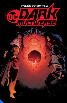 Tales from the DC Dark Multiverse by Various, Various