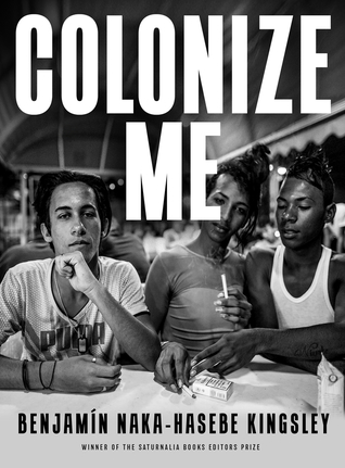 Colonize Me by Benjamín Naka-Hasebe Kingsley