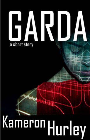 Garda by Kameron Hurley