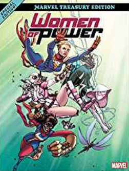 Heroes of Power: The Women of Marvel: All-New Marvel Treasury Edition by Gurihiru, Jason Latour, Robbi Rodriguez, Mark Waid, G. Willow Wilson, Alan Davis, Christopher Hastings, Danilo Beyruth