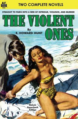 The Violent Ones & High Heel Homicide by E. Howard Hunt, Frederick C. Davis