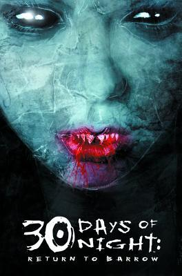 30 Days of Night, Vol. 4: Return to Barrow by Steve Niles, Ben Templesmith