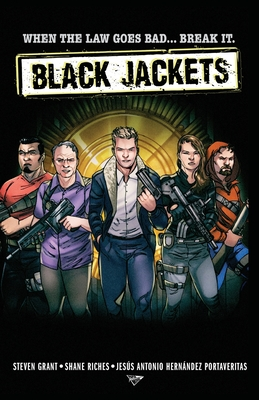 Black Jackets by Steven Grant, Shane Riches