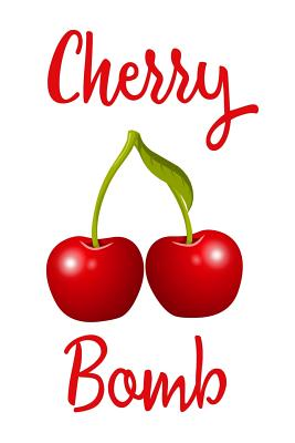 Cherry Bomb by James Anderson