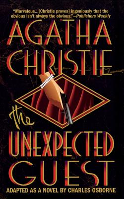 The Unexpected Guest by Charles Osborne, Agatha Christie