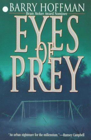 Eyes of Prey by Barry Hoffman
