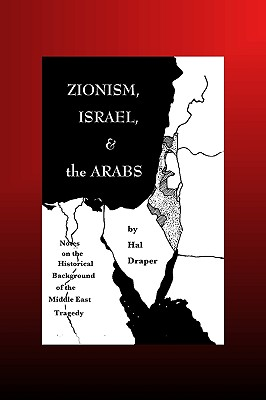 Zionism, Israel and The Arabs by Hal Draper