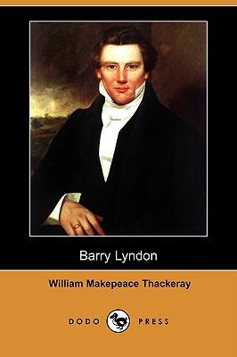 Barry Lyndon (Dodo Press) by William Makepeace Thackeray