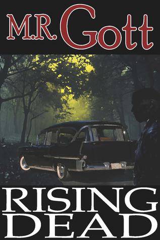 Rising Dead by M.R. Gott