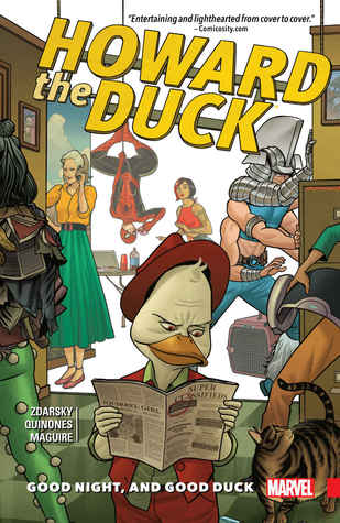 Howard the Duck, Volume 2: Good Night, and Good Duck by Chip Zdarsky, Kevin Maguire, Joe Quiñones