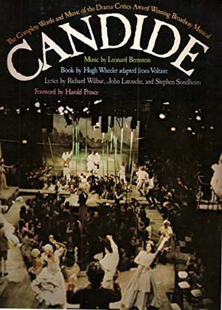 Candide by Leonard Bernstein, Richard Wilbur, John Latouche, Hugh Wheeler