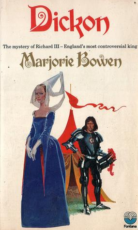 Dickon by Marjorie Bowen