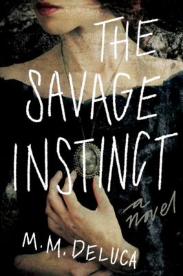 The Savage Instinct by Marjorie DeLuca