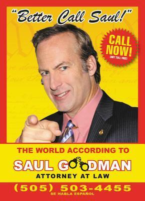 Better Call Saul: The World According to Saul Goodman by David Stubbs
