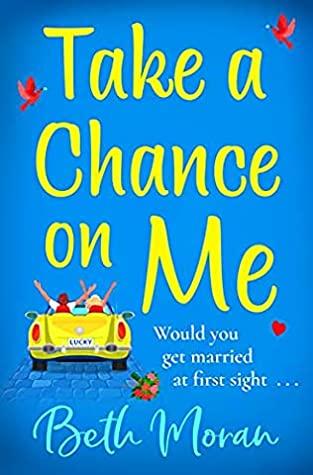 Take A Chance On Me by Beth Moran