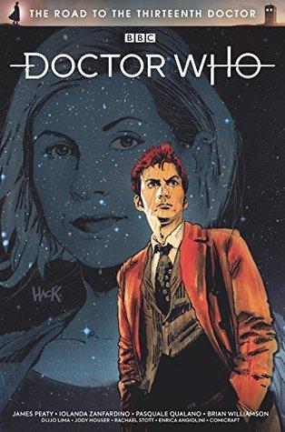 Doctor Who: The Road To The Thirteenth Doctor by Dijjo Lima, Brian Williamson, James Peaty, Rachael Stott, Enrica Eren Angiolini, Iolanda Zanfardino, Jody Houser, Pasquale Qualano