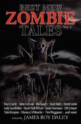 Best New Zombie Tales by John Everson, Steven A. Roman, Mort Castle, Narrelle M. Harris