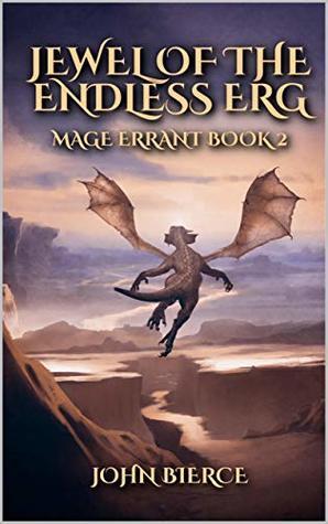 Jewel of the Endless Erg by John Bierce