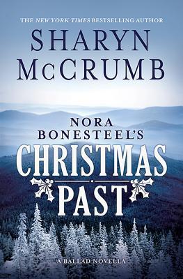 Nora Bonesteel's Christmas Past by Sharyn McCrumb