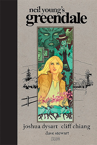 Greendale by Joshua Dysart, Cliff Chiang, Neil Young