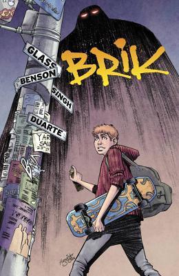 Brik Collected Edition by Adam Glass, Michael Benson, Harwinder Singh, Gonzalo Duarte