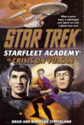 Crisis on Vulcan by Brad Strickland, Barbara Strickland