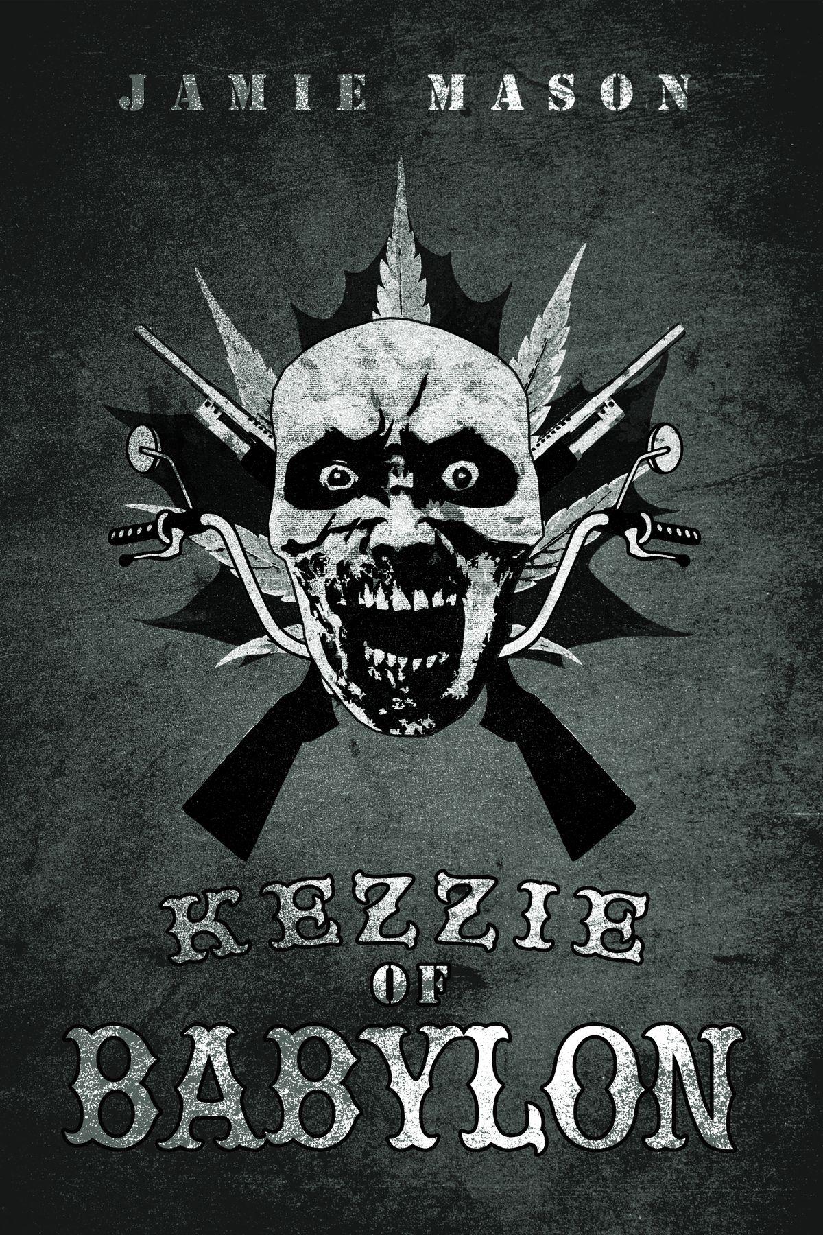 Kezzie of Babylon by Jamie Mason