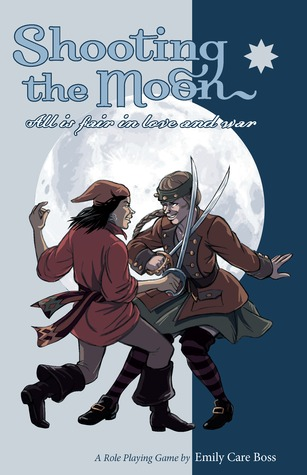 Shooting the moon: All is fair in love and war by Emily Care Boss