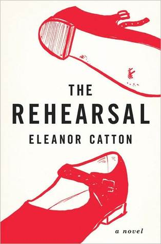The Rehearsal by Eleanor Catton