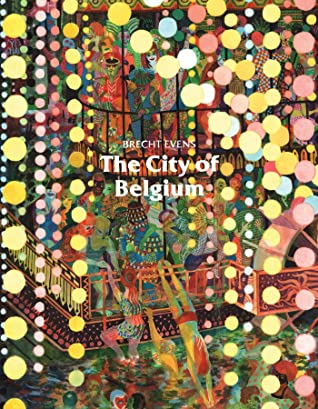 The City of Belgium by Brecht Evens