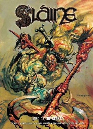 Slaine: Lord of the Beasts by Rafael Garres, Wayne Reynolds, Pat Mills, Paul Staples, David Bircham, Steve Parkhouse, Siku