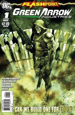 Flashpoint: Green Arrow Industries #1 by Marco Castiello, Pornsak Pichetshote