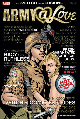Army@Love, Vol. 1: The Hot Zone Club by Peter Kuper, Rick Veitch, Gary Erskine